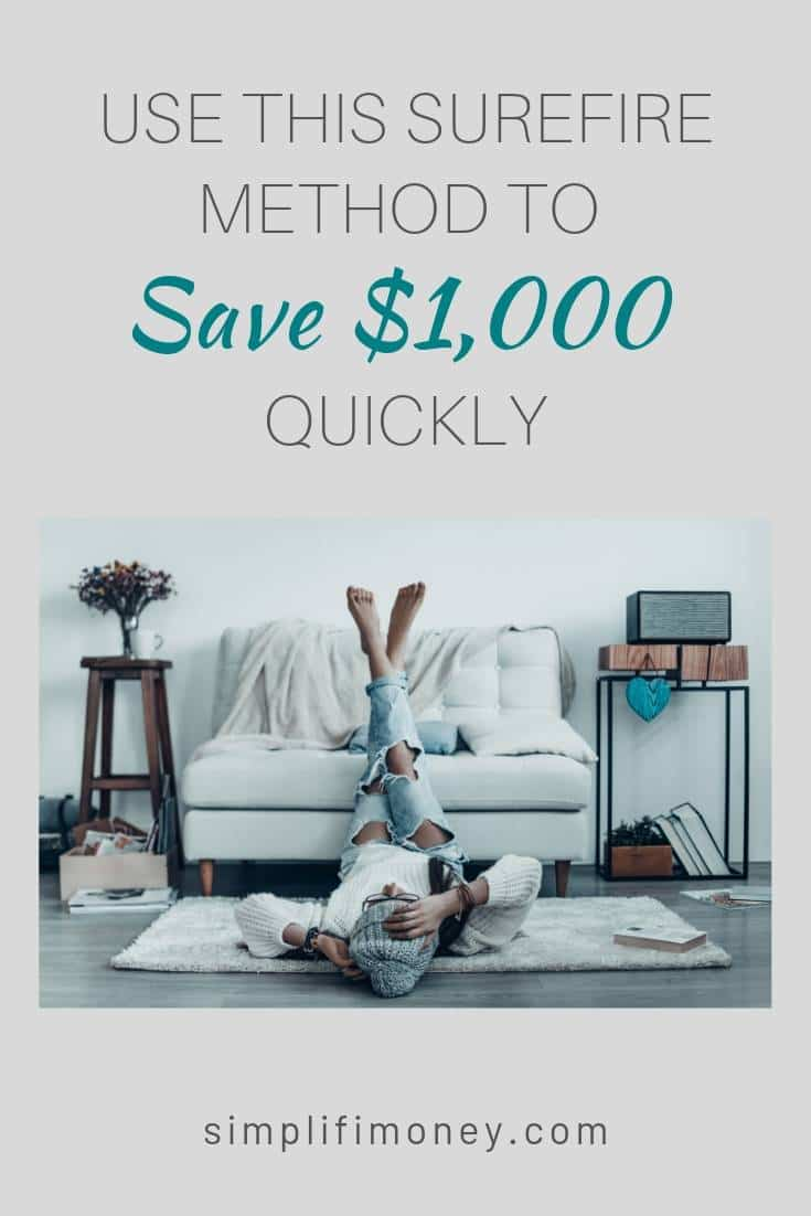 Use This Surefire Method to Save $1,000 Quickly